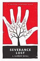 Severance Lost (Fractal Forsaken Series Book 1)