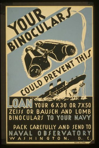 Photo Your Binoculars Could Prevent This Loan Your 6 X 30 Or 7 X 50 Zeiss Or Bausch And Lomb Binoculars To Your Navy : Pack