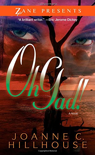 Oh Gad!: A Novel