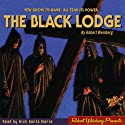 The Black Lodge Audiobook by Robert Weinberg Narrated by Nick Santa Maria