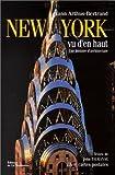 echange, troc  - New York vu d'en haut : Une histoire d'architecture (20 cartes postales détachables)