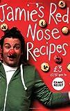 Jamie's Red Nose Recipes (Comic Relief 2009) Jamie Oliver