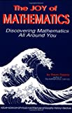 The Joy of Mathematics: Discovering Mathematics All Around You (0933174659) by Pappas, Theoni