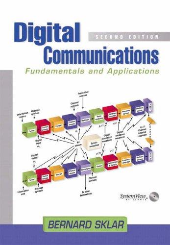 Digital Communications: Fundamentals and Applications (Prentice Hall Communications Engineering and Emerging Techno)