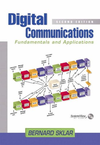 Digital Communications: Fundamentals and Applications (Prentice Hall Communications Engineering and Emerging Techno)