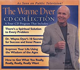 The Wayne Dyer CD Collection [ABRIDGED]