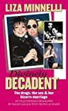 img - for Divinely Decadent: Liza Minnelli book / textbook / text book