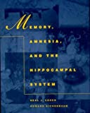 img - for Memory, Amnesia, and the Hippocampal System (Bradford Books) book / textbook / text book