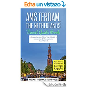 Amsterdam: Amsterdam, Netherlands: Travel Guide Book-A