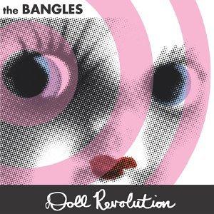 The Bangles - Doll Revolution [UK-Import] - Zortam Music