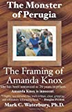 9780983277415: The Monster of Perugia: The Framing of Amanda Knox