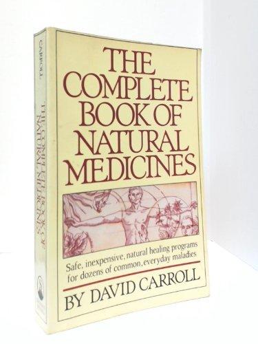 The Complete Book of Natural Medicines, Carroll, David