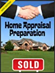 Home Appraisal Preparation: 50 Must-D...
