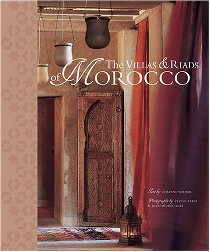 Villas and Riads of Morocco