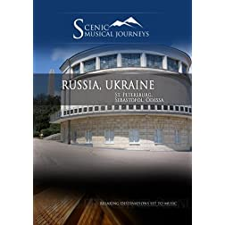 Naxos Scenic Musical Journeys Russia, Ukraine St. Petersburg, Sebastopol, Odessa
