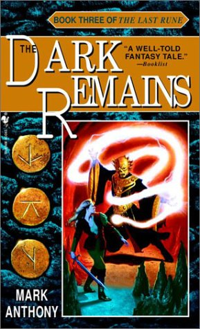 Dark Remains, the: No.3: Last Rune