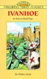 Ivanhoe: In Easy-to-Read Type (Dover Children's Thrift Classics) (048640143X) by Sir Walter Scott
