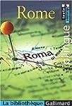 La Biblioth�que Gallimard : Rome (bil...