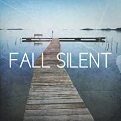 Fall Silent