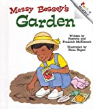 Messy Bessey's Garden (Revised Edition) (0516224913) by McKissack, Patricia C.