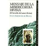 Mensaje de la misericordia divina (El heraldo del amor divino) (CLÁSICOS DE ESPIRITUALIDAD)