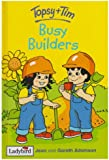 Topsy and Tim: Busy Builders