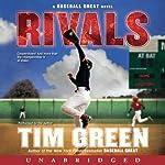 Rivals: A Baseball Great Novel | Tim Green