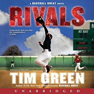 Rivals: A Baseball Great Novel | [Tim Green]