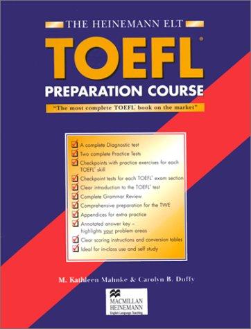 The Heinemann Toefl Preparation Course: With Answer Key