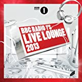 Various BBC Radio 1's Live Lounge 2013 (Deluxe Version)
