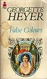 FALSE COLOURS (0330237632) by Georgette Heyer
