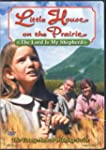 Little House on the Prairie: The Lord...