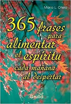 365 frases para alimentar el espiritu cada manana al