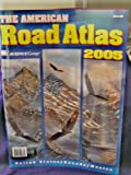 img - for The American Road Atlas, 2005 (Atlas, 2005 United States/Canada/Mexico) book / textbook / text book