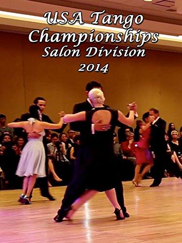 USA Tango Championships Salon Division 2014 on Amazon Prime Video UK