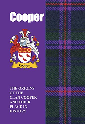 cooper-scottish-clan-mini-book-the-origins-of-the-family-name-cooper-and-their-place-in-history-scot