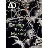 Design through Making (Architectural Design)by Bob Sheil