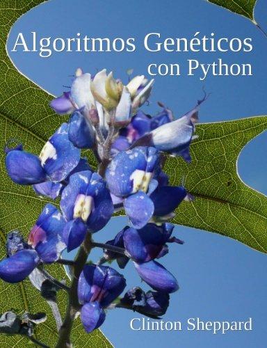 Algoritmos Geneticos con Python  [Sheppard, Clinton] (Tapa Blanda)