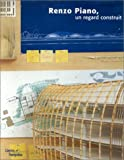 echange, troc Olivier Cinqualbre - Renzo Piano, un regard construit