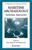 img - for Maritime Archaeology: Australian Approaches (The Springer Series in Underwater Archaeology) book / textbook / text book
