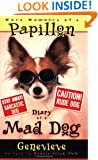 More Memoirs of a Papillon: Diary of a Mad Dog
