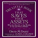 The Little Book That Saves Your Assets: How the Rich Stay Wealthy in Up and Down Markets (       UNABRIDGED) by David Darst Narrated by Sean Pratt