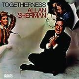 Togetherness Allan Sherman