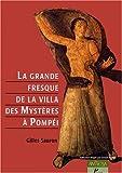 echange, troc Gilles Sauron - La grande fresque de la villa des Mystères à Pompéi. Mémoires d'une dévote de Dionysos