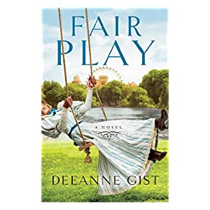Fair Play by Deeanne Gist