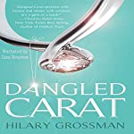 Dangled Carat | Hilary Grossman