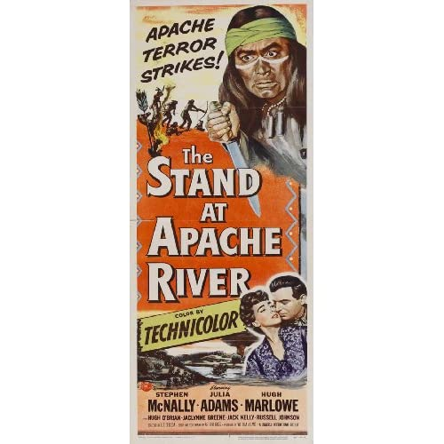 The Stand at Apache River Poster Insert 14x36 Stephen McNally Julie