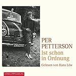 Ist schon in Ordnung   Per Petterson