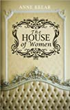 Anne Brear The House of Women