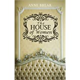 The House of Womenby Anne Brear